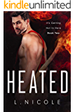 Heated (It's Getting Hot In Here Book 2)
