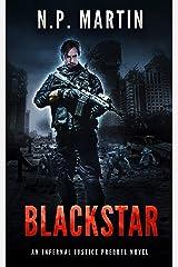 Blackstar: An Infernal Justice Prequel Novel (Infernal Justice Novellas Book 1) Kindle Edition