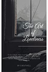 The Art Of Loneliness: Book 3: The Dieting Mind Kindle Edition