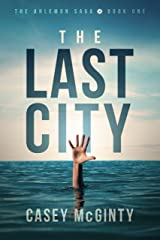 The Last City (The Ahlemon Saga Book 1) Kindle Edition