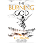 The Burning God: The award-winning epic fantasy trilogy that combines the history of China with a gripping world of gods…