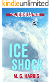 Ice Shock: The Joshua Files 2
