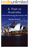 A Visit in Australia: A Visit in New Zealand and Australia, Part 2