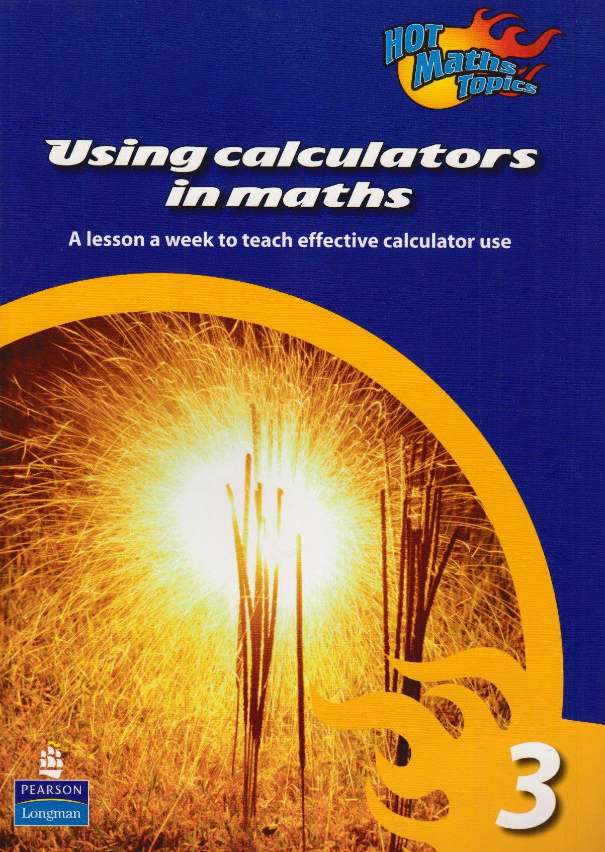 Download Using Calculators in Maths: Level 3 (Hot Maths Topics) pdf epub