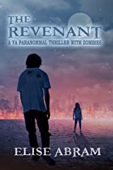 The Revenant: A YA Paranormal Thriller with Zombies Kindle Edition