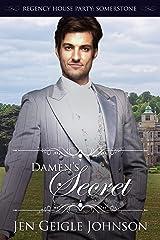 Damen's Secret: Novella (Regency House Party: Somerstone)