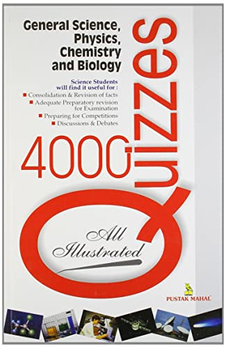 4000 Quizzes on General Science; Physics; Chemistry and Biology (SEI)