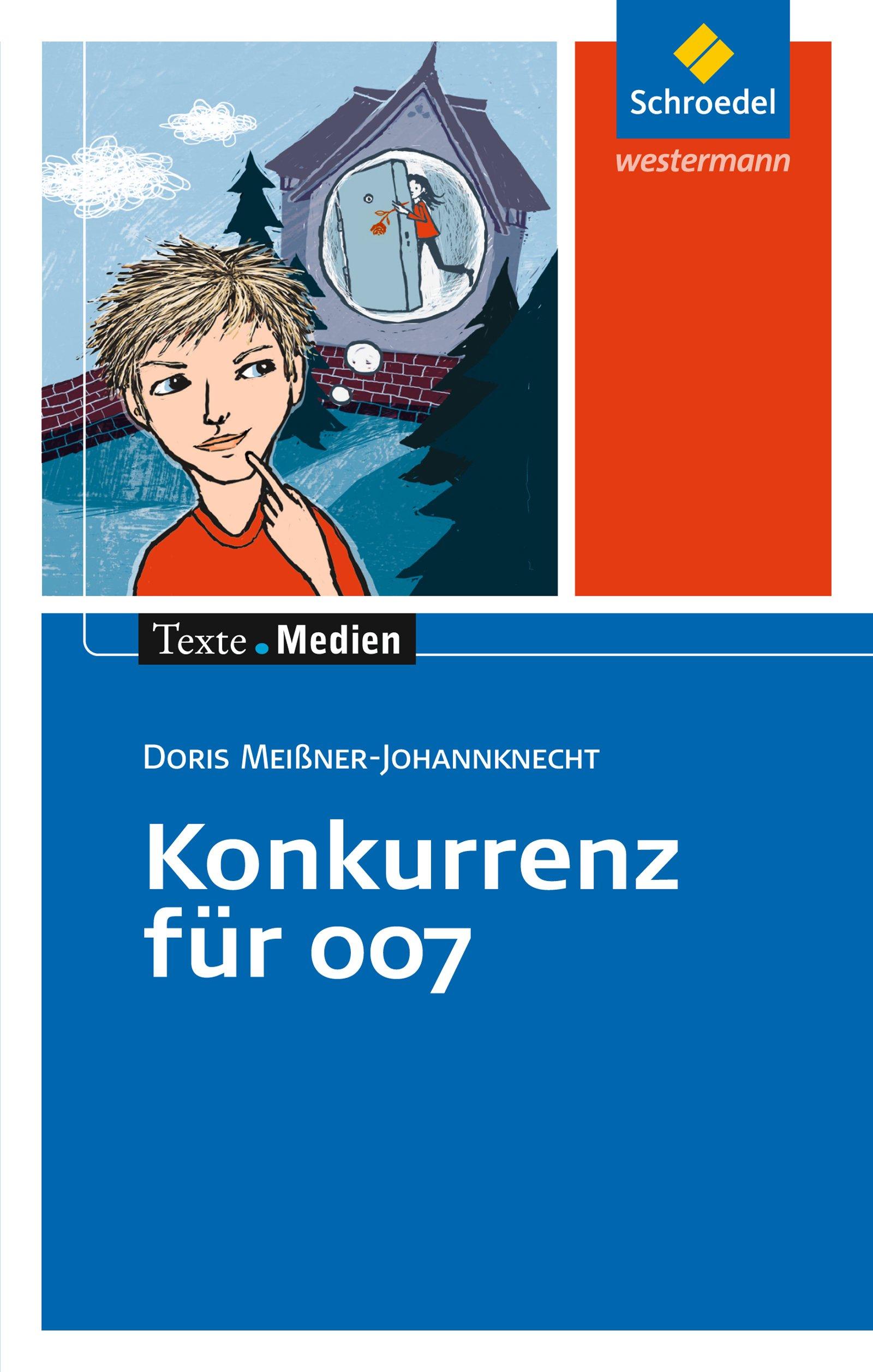 Texte.Medien: Doris Meißner-Johannknecht: Konkurrenz für 007: Textausgabe mit Materialien