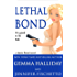 Lethal Bond: Jamie Bond Mysteries book #3