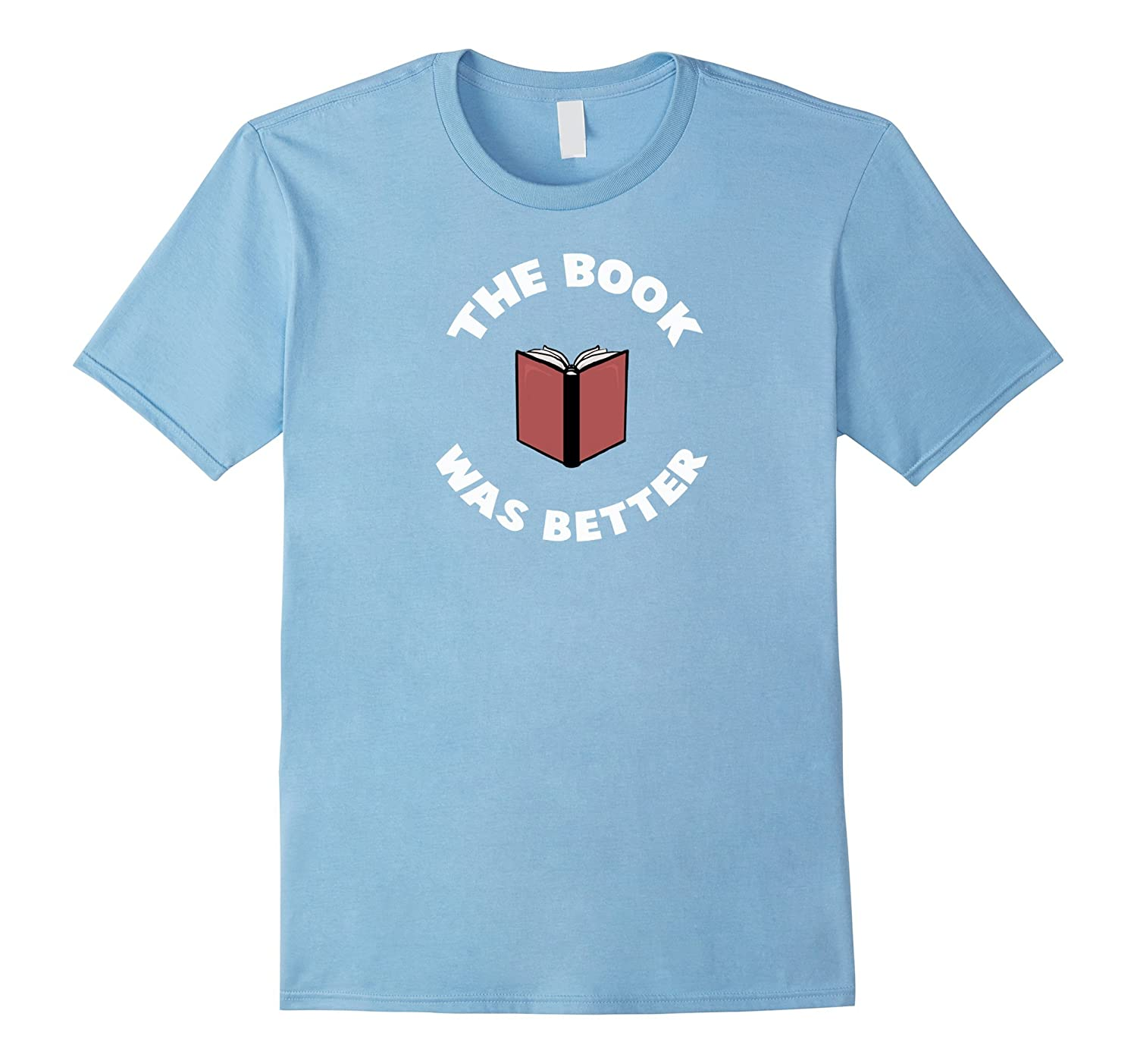Clever Sloth: The Book Was Better Funny T-Shirt for Book Ent-CL