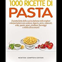 1000 ricette di pasta (eNewton Manuali e Guide) (Italian Edition)