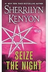 Seize the Night: A Dark-Hunter Novel (Dark-Hunter Novels Book 6) Kindle Edition