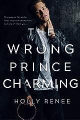 The Wrong Prince Charming Kindle Edition