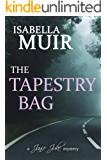 The Tapestry Bag: A Sussex crime, full of twists and turns (A Janie Juke mystery Book 1)