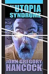 The Utopia  Syndrome Kindle Edition