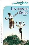Les Cousins Belloc (Cal-Lévy-France de toujours et d'aujourd'hui)
