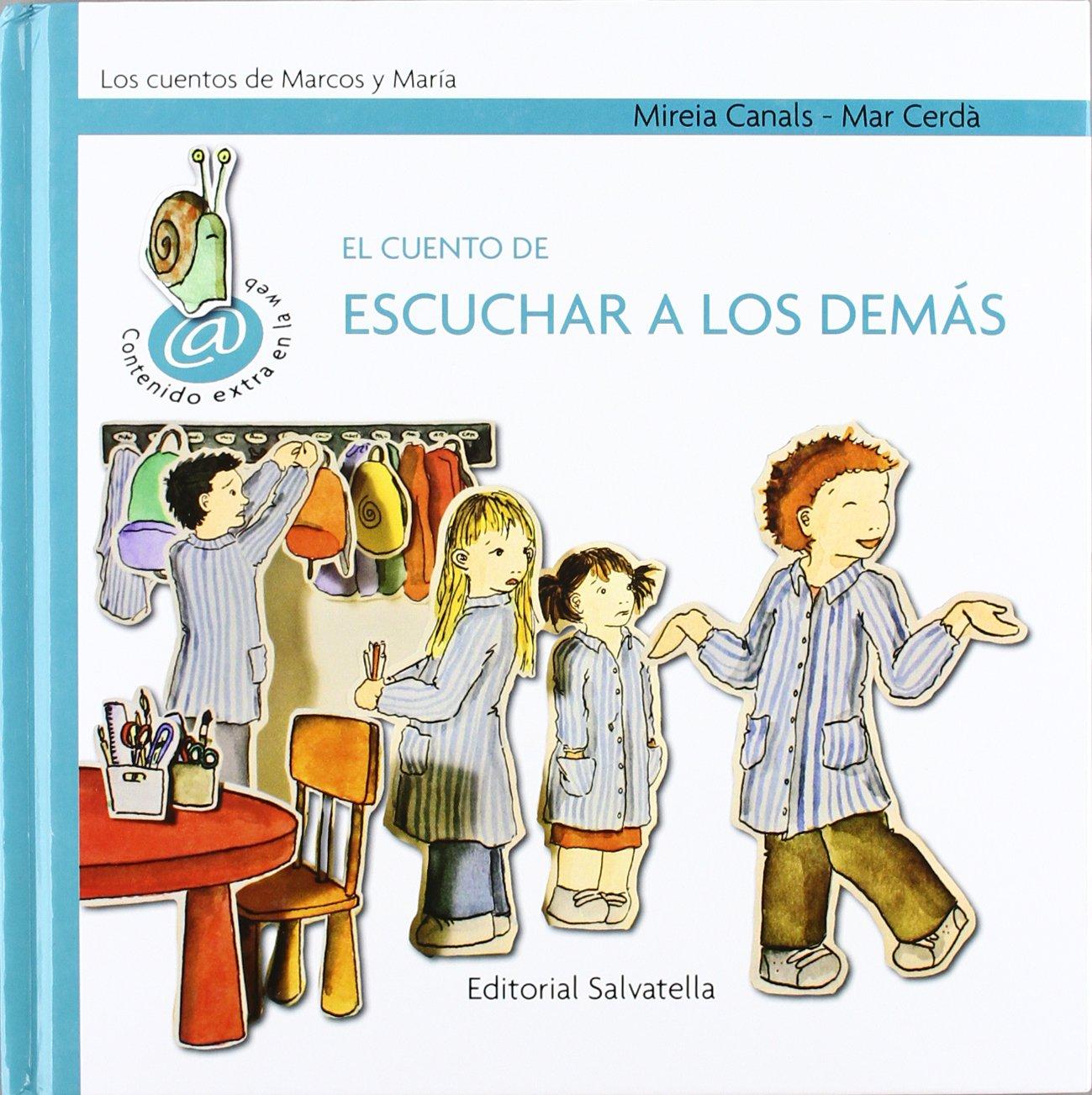 El cuento escuchar a los demás (Spanish) Hardcover – 2009