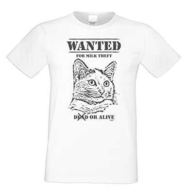 Geschenk für Katzenfreunde :-: Motiv T-Shirt Katzen :-: Wanted :-:  Geschenkidee für Tier-Freunde zum Geburtstag Vatertag Weihnachten :-: Farbe:  weiss: ...