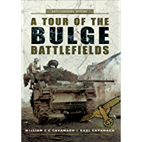 A Tour of the Bulge Battlefields (Battleground Special) (English Edition)