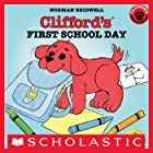 Clifford's First School Day (Classic Storybook)