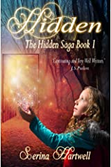 Hidden: The Hidden Saga Book 1 Kindle Edition