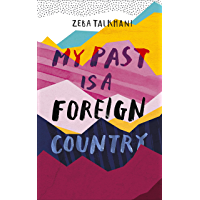 My Past Is a Foreign Country: A Muslim feminist finds herself (English Edition)
