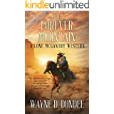 The Forever Mountain: A Lone McGantry Western