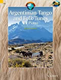 Argentinian Tango and Folk Tunes for Piano - 28 Traditional Pieces - Schott World Music series - piano - edition with CD - (ED 13645)