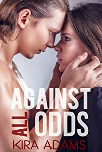 Against All Odds : The Infinite Love Series, Book Five
