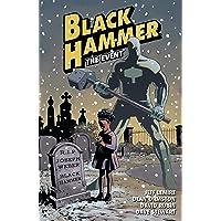 Black Hammer, Tome 2 : L'incident