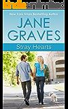 Stray Hearts: A Romantic Comedy