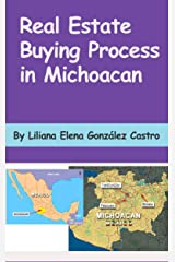 Real Estate Buying Process In Michoacan Kindle Edition