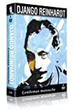 Django Reinhardt - Gentleman Manouche 4 DVD+1CD+1 Livret + 1 jeu de photos collector [Édition Collector] [Édition Collector]