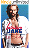 Loving Jake (Almost Perfect Series Book 1)