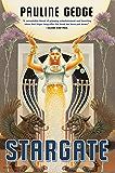 Stargate (Rediscovered Classics)