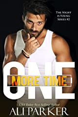 One More Time (The Night Is Young Book 2) Kindle Edition