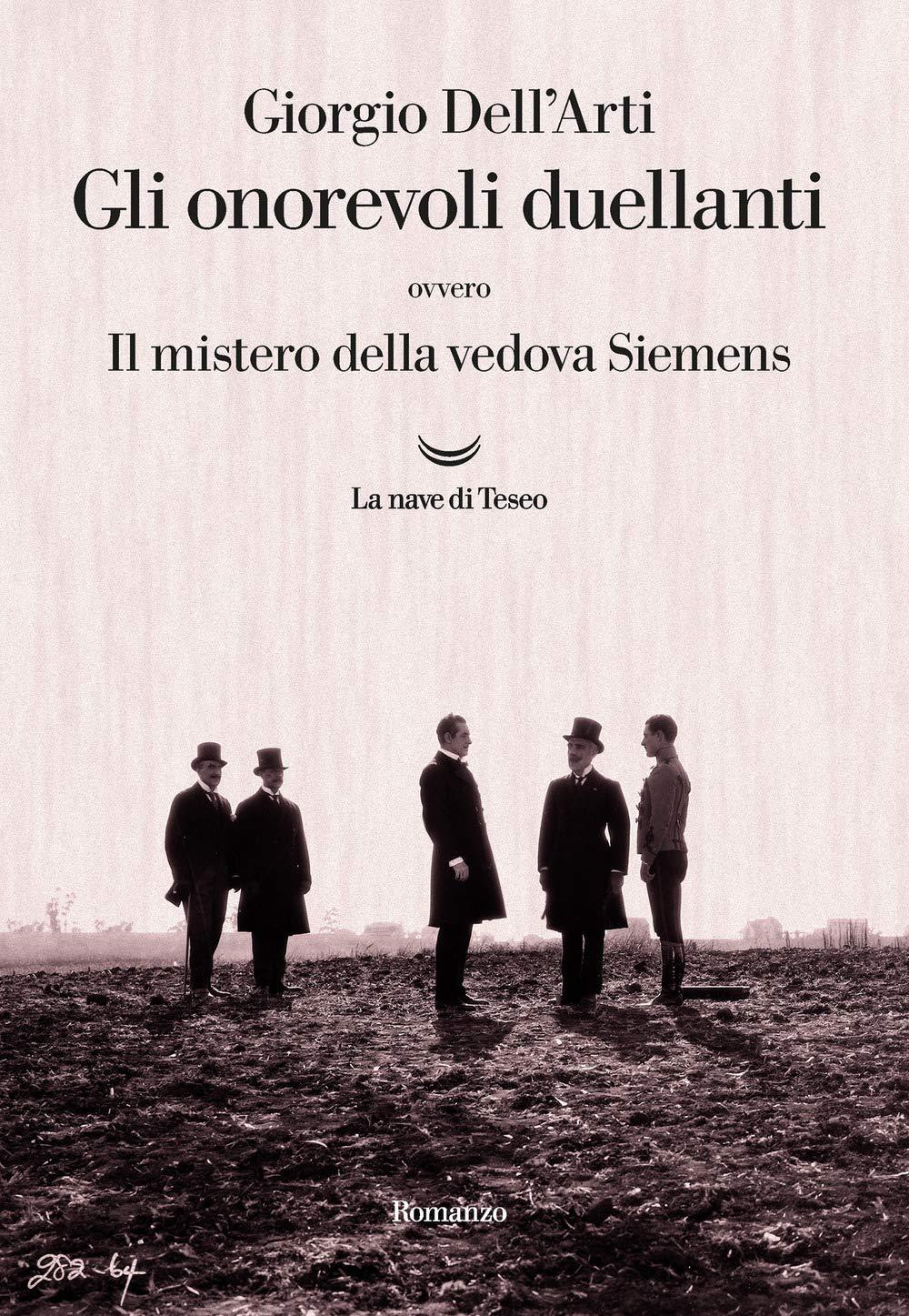 Amazon.it: Gli onorevoli duellanti. Il mistero della vedova Siemens -  Dell'Arti, Giorgio - Libri