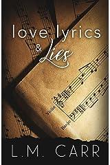 Love Lyrics & Lies Kindle Edition