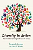 Diversity in Action: A Manual for Diversity