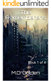 The Rememberers: Book 1 of 4
