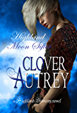 Highland Moon Sifter (A Highland Sorcery Book 4)