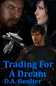 Trading For A Dream (The Yrden Chronicles Book 2)