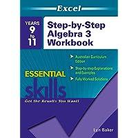 Excel Essential Skills: Step-by-Step Algebra 3 Workbook Years 9-11