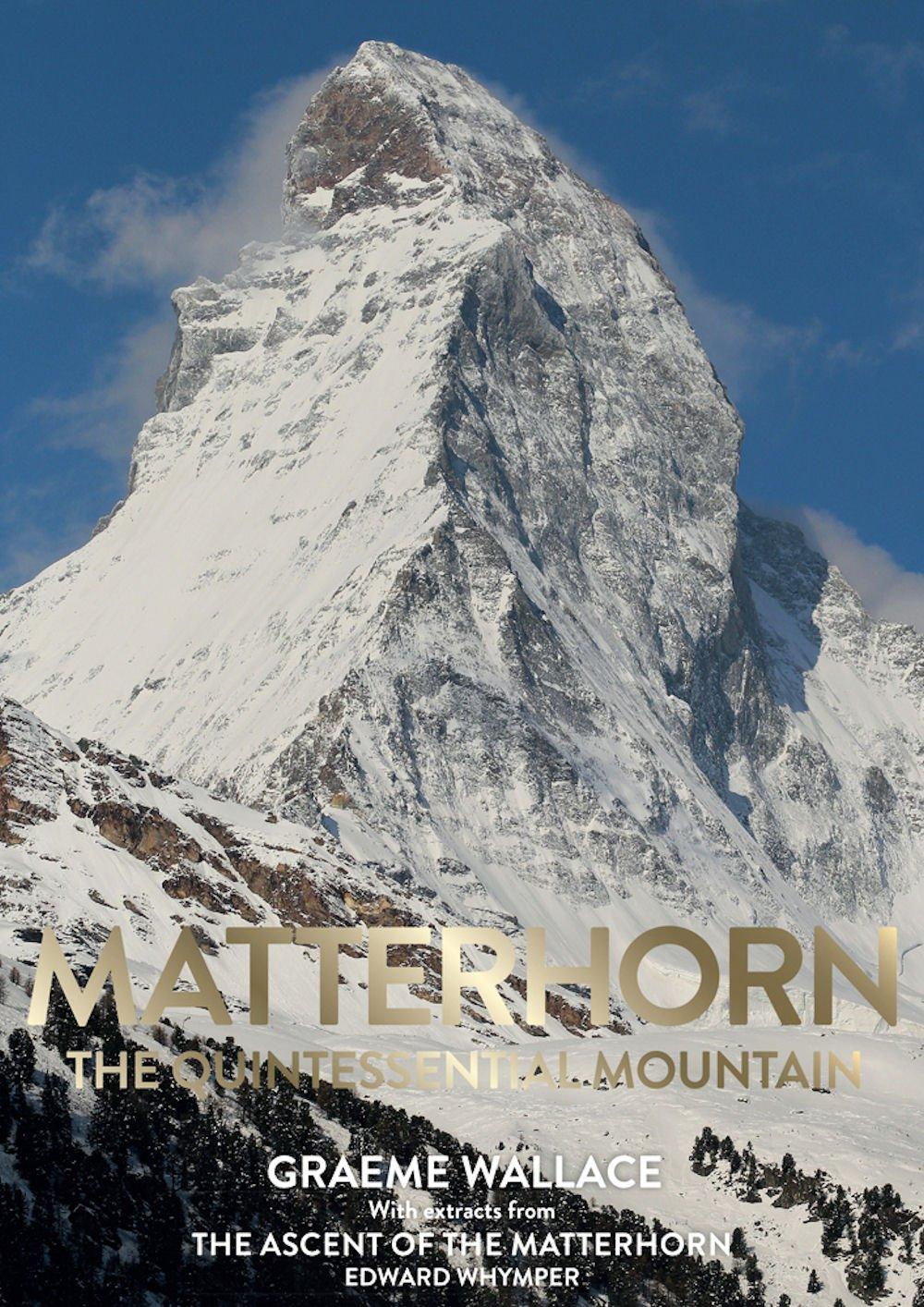 Matterhorn: The Quintessential Mountain
