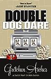 Double Dog Dare (A Davis Way Crime Caper Book 7)