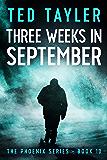 Three Weeks In September: The Phoenix Series Book 10