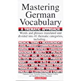 Mastering German Vocabulary: A Thematic Approach (Mastering Vocabulary Series)
