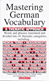 Mastering German Vocabulary: A Thematic Approach (Barron's Vocabulary)