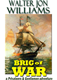 Brig of War (Privateers & Gentlemen)