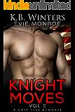 Knight Moves Vol. 2: A Navy SEAL Romance